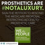 graphic that says prosthetics are #not a luxery sign the petition to rescind the medicare proposal restricting access to prosthetic care