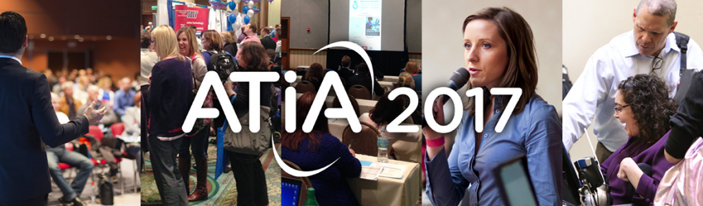 ATIA 2017 conference photo featuring photos of speakers, participants, and the exhibit hall.