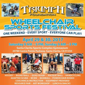 Triumph Foundation event flyer for the Wheelchair sports festival April 29th and 30th at the Santa Clarita Sports Complex Gym