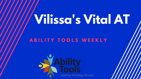 """A dark blue background with red and white diagonal stripes. The text in white reads """"Vilissa's Vital AT"""". In red text it reads """"Ability Tools Weekly"""". There is the Ability Tools logo."""
