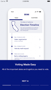 Screenshot of a smartphone using the Brink app. The screen displays text on the California Election Timeline. Text: Voting Made Easy. All of the important dates and logistics you need to vote.