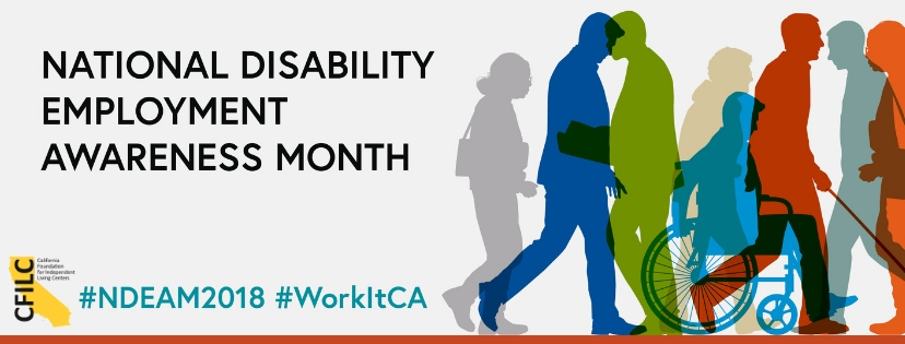 Colorful silhouettes of diverse people. One in a wheelchair. One using a cane. Text: National Disability Employment Awareness Month. CFILC logo.