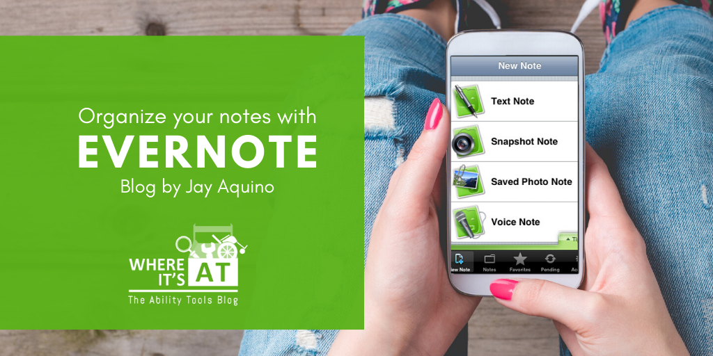 Photo of person's hands with bright pink nails holding smartphone with Evernote app. Text: Organize your notes with Evernote blog by Jay Aquino
