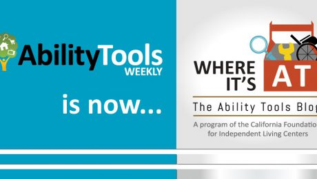 """Graphic of old Ability Tools Weekly logo next to new """"Where It's AT: The Ability Tools Blog"""" logo"""