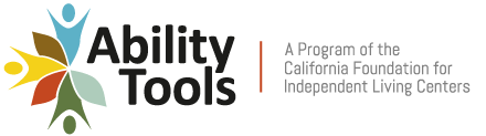 Logo of Ability Tools: Assistive Technology Network & California Tech Act Project.